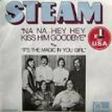 Na Na Hey Hey (Kiss Him Goodbye) - Steam