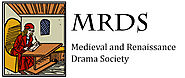 Medieval and Renaissance Drama Society (MRDS)