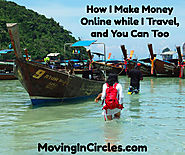 How I Make Money Online While I Travel, And You Can Too