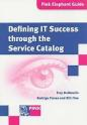 Defining IT Success Through The Service Catalog