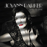 Joyann Parker - Hard to Love
