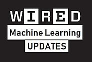 Machine Learning | Latest News, Photos & Videos | WIRED