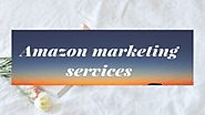 What are Amazon marketing services?