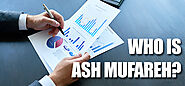 Who is Mr. Ash Mufareh? Is growth possible with his thoughts?