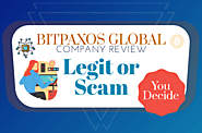BitpaxOSGlobal Company Review: Legit or Scam you decide