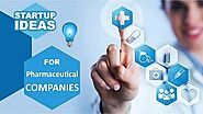 What are the startup ideas for a Pharmaceutical company? | WHC
