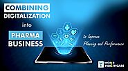 How a pharma company in Ambala combining digitalization into its business planning and performance?
