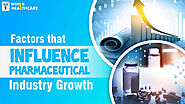 Factors that Influence Pharmaceutical Industry Growth | Pharma Company Ambala