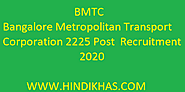 Bangalore Metropolitan Transport Corporation 2225 Post Recruitment 2020