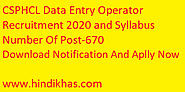CSPHCL Data Entry Operator Recruitment 2020 and Syllabus