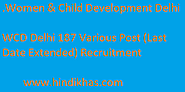 Women & Child Development Delhi 187 Post Recruitment 2020