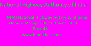 NHAI National Highway Authority of India 48 Deputy Manager Recruitment