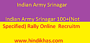 Indian Army Srinagar 100+(Not Specified) Rally Online Recruitment 2020