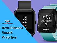 Best Fitness Smart Watches of 2019 - Review | TechReviewsPro