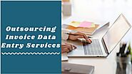 Cost-effective Invoice Data Entry Work Outsourcing