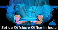 Why To Setup Offshore Office In India?