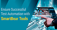 Ensure Successful Test Automation with SmartBear Tools