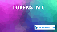 Tokens in C [ With Detailed Explanation ] - LearnProgramo