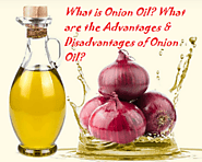 What is Onion Oil? What are the Advantages & Disadvantages of Onion Oil? - LearningJoan