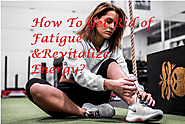 How To Get Rid of Fatigue & Revitalize Energy? - LearningJoan
