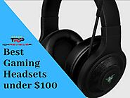 Find Best Gaming Headsets Under $100 - TechReviewsPro