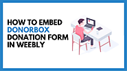 How to Embed Recurring Donation Forms on Weebly - Donorbox