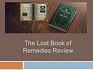 The Lost Book of Remedies Review |