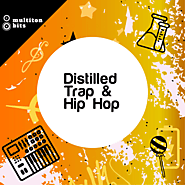 Distilled Trap & Hip Hop