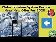 Water Freedom System Review Huge New Offer For 2020