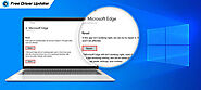 How to Fix Microsoft Edge Not Working on Windows 10 [Solved]