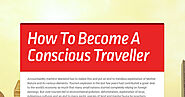 How To Become A Conscious Traveller
