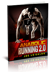 Joe LeGalbo's Anabolic Running Review - Does It Really Work For You?
