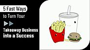 Takeaway Secrets: Tips For Making Your Takeaway Business Successful