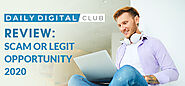 Daily Digital Club Review: Scam Or Legit Opportunity 2020?