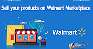 Sell your products on Walmart Marketplace