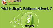 What is Shopify Fulfillment Network