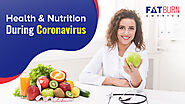 Quick Food & Nutrition Tips for all during the Coronavirus | Fatburnamerica