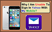 Why I Am Unable To Sign In Yahoo With My Mobile? | Posts by contactsupporthelp | Bloglovin'