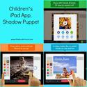 Children's iPad App, Shadow Puppet