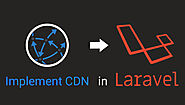 How to Implement CDN in Laravel?