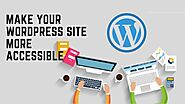 5 Best Tips To Make Your WordPress Site More Accessible