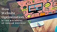 How Website Optimization Is The Backbone of Online Success?  – Telegraph