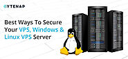 Best Ways To Secure Your VPS, Windows & Linux VPS Server