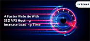 A Faster Website With SSD VPS Hosting | Increase Loading Time