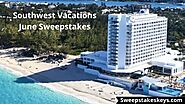 Southwest Vacations June Sweepstakes - southwestvacations.com