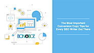 The Most Important Conversion Copy Tips For Every SEO Writer Out There- Bonoboz.in
