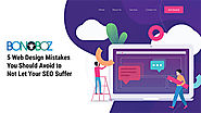 5 Web Design Mistakes You Should Avoid to Not Let Your SEO Suffer- Bonoboz.in