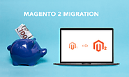 How To Spend The Least On Magento Migration? - Magento 2 Migration - Medium