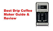 Best Drip Coffee Maker Review And Guide