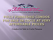 Fully Furnished Condos For Sale in Cocle at Very Affordable Prices